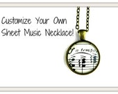 Customize your own sheet music necklace.  You choose the setting, finish, theme.