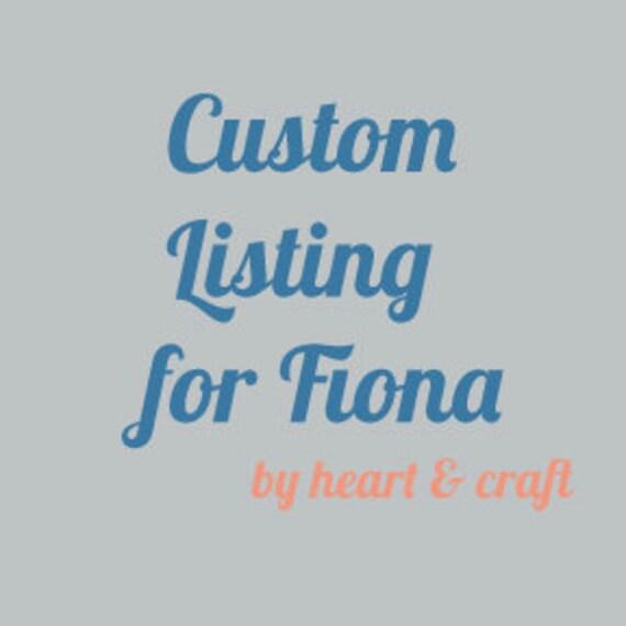 Custom Print order for Fiona