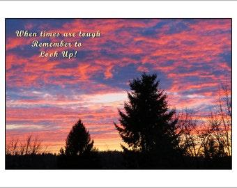 Original Sunset Photograph, When Times are Tough Look Up, Gloss Sunset Print  6 x 8