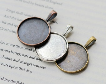 10 Pendant Trays- 25mm Round Bezel Cup Cabochon Mountings, 3 colors- antique silver, antique bronze, antique copper as your choice