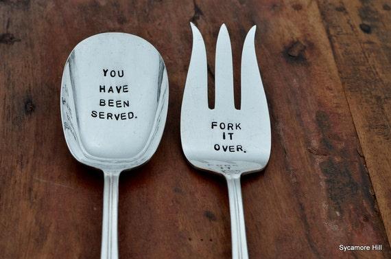 You Have Been Served - Fork it Over™.  Hand Stamped Vintage Serving Set -  Handstamped, Handmade Original Design by Sycamore Hill