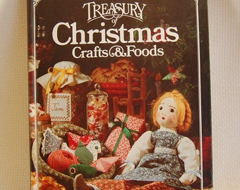 Vintage Christmas Crafts Book Better Homes and Gardens Treasury of Christmas Crafts and Foods 384 pages 1st Ed 5th Printing ca 1981  CB235