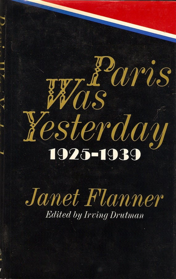 Janet Flanner Paris Was Yesterday 1973 HC