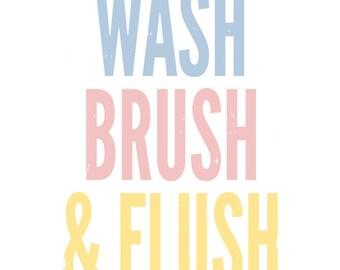 WASH, BRUSH, FLUSH (Digital Print)