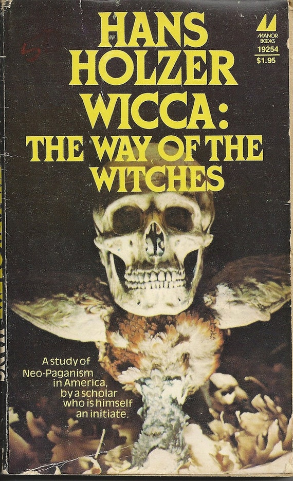Wicca The Way of the Witches 1979 by Hans Holzer