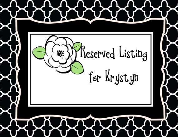 Reserved Listing for Krystyn