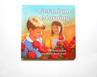 Geranium Morning, a Vintage Children's Book