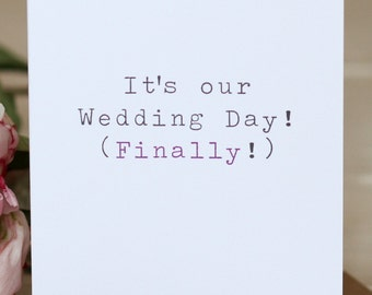 Wedding Day Card - 'It's Our Wedding Day'