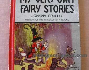 My Very Own Fairy Stories  Johnny Gruelle Hardcover Book 1949 Raggedy Ann Andy Author