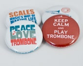 Keep Calm and Play Trombone plus three Marching Band and Music Buttons or Magnets - TBN 4