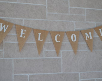 Welcome banner   ...   Burlap  banner  ....   banner