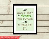 Inspirational Quote Print - Best Way to Predict Future is to Create It -  Abraham Lincoln Quote - Green Mint Leaf Moss