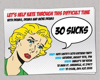 30 Sucks Birthday Party Invitation, Retro Pulp Woman, Funny, Thirty, 30th, 40th, 50th, 60th, Printable DIY digital file