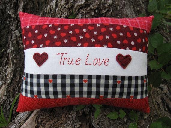 50% Off Clearance SALE, Primitive Valentine Pillow, True Love Pillow, Romantic Gift, Original Design OOAK, Rustic, Quilt Decor, HAFAIR
