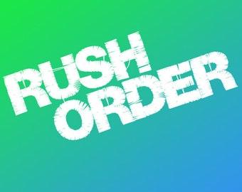 RUSH PRODUCTION order