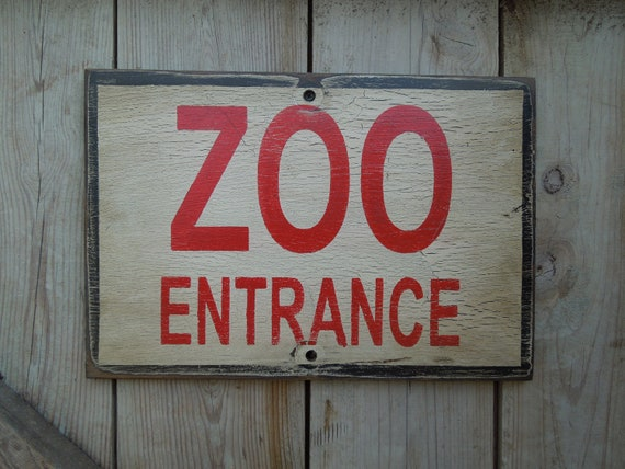 ZOO ENTRANCE sign made from reclaimed plywood