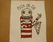 Pizza Or Die Patch