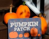 """Welcome to the Pumpkin Patch Aluminum Sign 9X12"""""""