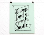 Always Find a Reason to Smile letterpress print