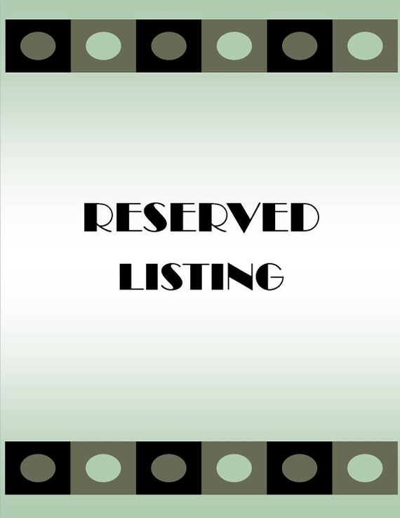 RESERVED listing for Bluejay14