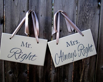 """6"""" x 10"""" Wooden Wedding Sign: 2pc Set Double sided - Mr. Right / Mrs. Always Right and Thank you"""