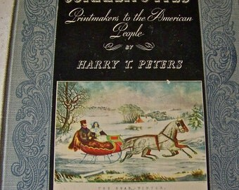 Vintage Currier & Ives Book Printmakers to the American People 1942