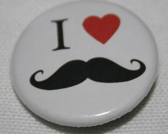 "I ""Heart"" Mustaches 1.25 inch Pinback Button"