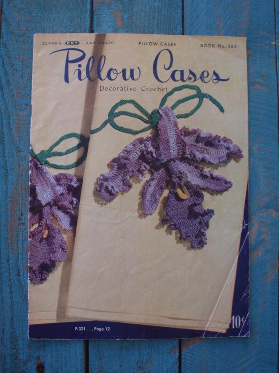 Vintage Pillow Cases Decorative Crochet Magazine 1950