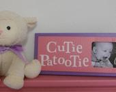 Pink and Purple Baby Nursery Art Photo Frame Sign -  Pink Children Decor Gift - CUTIE PATOOTIE