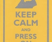 Keep Calm and Press On Graphic Wall Art