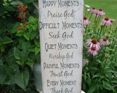 Happy Moments Praise God... Handmade Distressed Wood Sign