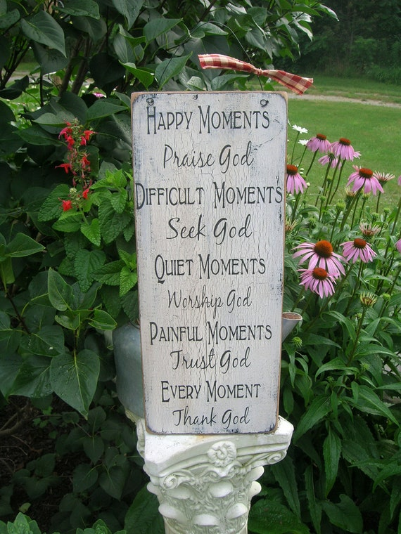 Happy Moments Praise God... Handmade Distressed Wood Sign
