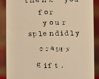 Mardy Mabel Thank You Card: Thank you for your splendidly cr-ppy gift.