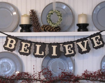 BELIEVE Banner for the Holiday Season