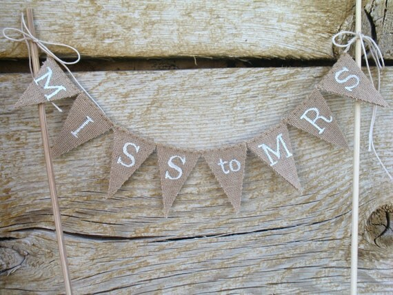 Miss to Mrs. bridal Cake Topper, Cotton Banner, cake bunting, bridal shower, wedding announcement