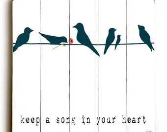 Wooden Art Sign Planked Keep A Song In Your Heart - Birds on Wire Wall Decor