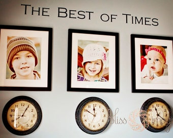 The Best of Times wall decal