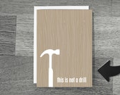 Fathers Day Greeting Card Funny Not a Drill Tan Gray Faux Bois Wood Grain Pattern