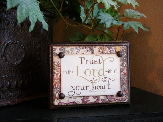 Conversation Block, TRUST in the LORD with all your HEART, Proverbs 3:5