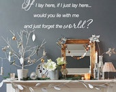 If i lay here, if i just lay here... - Snow Patrol - Lyrics Quote - Vinyl Wall Quote Decals