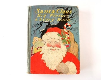 "Vintage / Antique ""Santa Claus Big Picture and Story Book"", Expanded Version 97 pgs (c.1900s) - Rare Collectible, Ephemera, Christmas Decor"