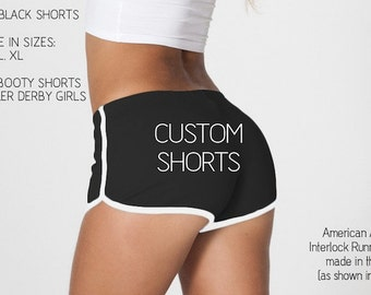 Custom Shorts - Perfect for Roller Derby or a personalized Gift - Made in USA