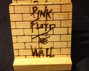 Pink Floyd, Branded - Burned Image -If Desired Mix and Match 4 different designs       See Gomez Carvings Shop and add a note