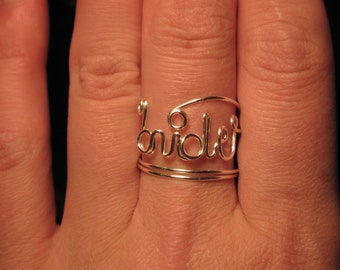 Wire Wrapped BRIDE Spelled Adjustable Ring MADE to ORDER