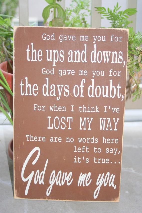 God gave me you lyrics hand painted wood sign