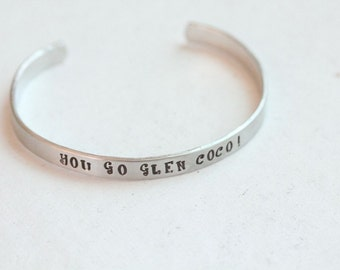 "Mean Girls ""You go Glen Coco"" Handstamped Cuff"