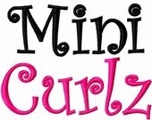 Mini Curlz - .5in. (half inch) - Machine Embroidery Font - BUY 2 get 1 FREE - Mini Fonts