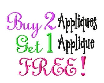 Buy 2 Appliques - Get 1 Applique FREE - Machine Embroidery Designs