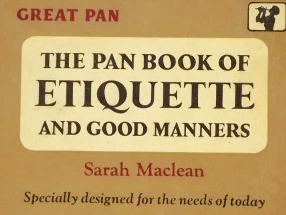 1960s book of Etiquette and Good Manners