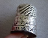 Vintage Silver ELECTION 1929 English Thimble COLLECTABLE